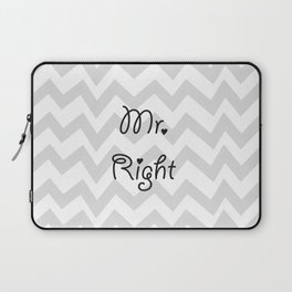 Mr. Right Laptop Sleeve