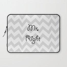 Mr. Right Laptop Sleeve