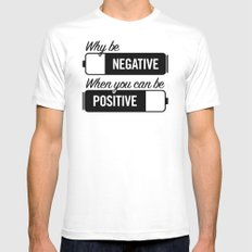 why be negative White MEDIUM Mens Fitted Tee