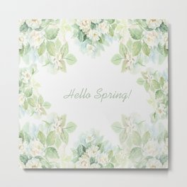 Spring floral watercolor painting & Quote Metal Print