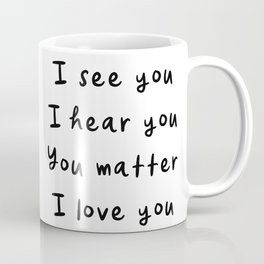 You Matter, Motivational Quote Coffee Mug