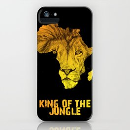 King Of The Jungle! iPhone Case