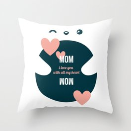 Mom, I Love You With All My Heart - Sweet Valentine Day Throw Pillow