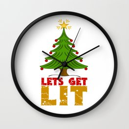 Lets Get Lit - Funny Christmas Tree Pun Wall Clock