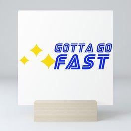 Gotta Go Fast Sonic Video Game Retro Gaming Mini Art Print