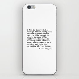 I fell in love with her courage - F Scott Fitzgerald iPhone Skin