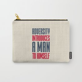 Lab No. 4 Adversity introduces a man to himself albert einstein motivational quote poster Carry-All Pouch