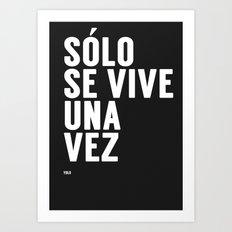 YOLO in Spanish Art Print