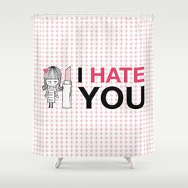 I Hate You / Lipstick Shower Curtain