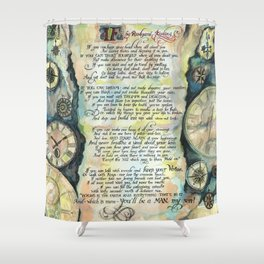 "Calligraphy of the poem ""IF"" by Rudyard Kipling Shower Curtain"