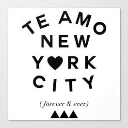 (EXTRA BOLD) TE AMO NEW YORK CITY (forever & ever) Canvas Print