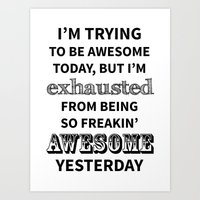 I'm trying to be Awesome Art Print
