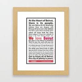 Beirut Manifesto - We love Beirut Framed Art Print