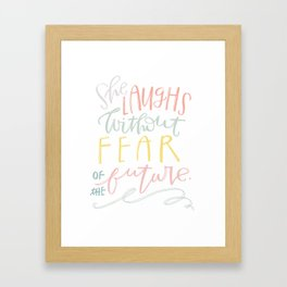 She Laughs Without Fear Framed Art Print