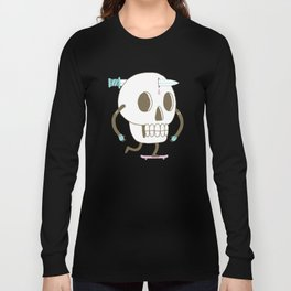 As I Skate through the Valley of Death Long Sleeve T-shirt