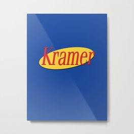 Kramer  - Seinfeld Metal Print