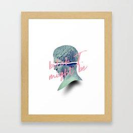 Bitch I Might Be Framed Art Print