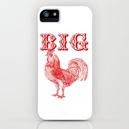 Big Red Rooster Humorous Print iPhone Case