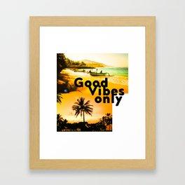 Good vibes only Bali ed Framed Art Print
