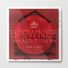 Browne's Addition Metal Print