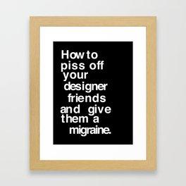 Designer Migraine Framed Art Print