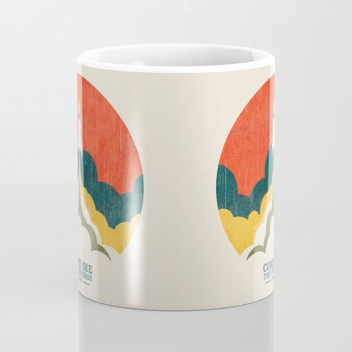 Come See The Universe Coffee Mug