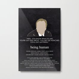 Being Human - William Herrick Metal Print