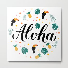 Aloha calligraphy lettering with pineapples, toucans and palm leaves. Metal Print