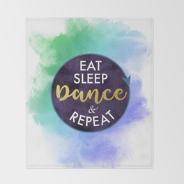 Eat Sleep Dance and Repeat faux gold foil glitter letters typography design for Dancer Throw Blanket