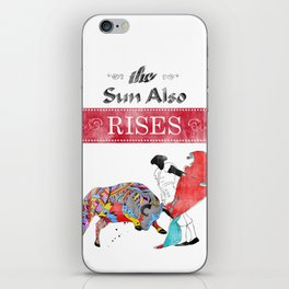 The Sun Also Rises iPhone Skin
