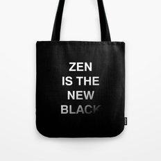 Zen is the new black Tote Bag
