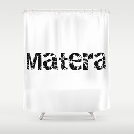 Matera italy basilicata italia capitale capital european culture Shower Curtain