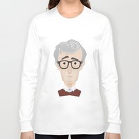 woody allen Long Sleeve T-shirts featuring Woody Allen by Alexander Kuzmin