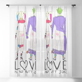 LOVE is no BUTT Joke - Handwritten Sheer Curtain