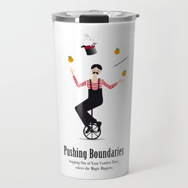 Get Out of Your Comfort Zone Travel Mug