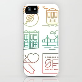 Someone Loves You: San Francisco iPhone Case