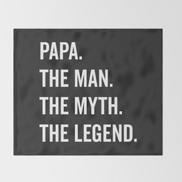 Papa The Man The Myth Funny Quote Throw Blanket