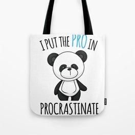 Panda procastinate pushing Faul joke gift Tote Bag
