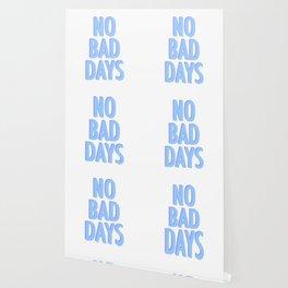 No Bad Days Pastel Blue Wallpaper