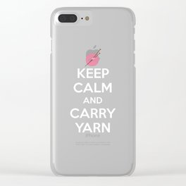 Keep Calm and Carry Yarn Crafting Knitting T-Shirt Clear iPhone Case