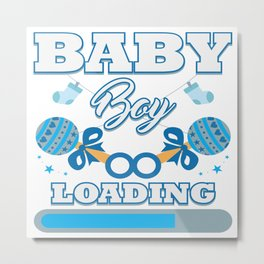 Baby Is Loading Boy Pregnancy Announcement Gift Metal Print