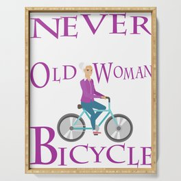 Never Underestimate An Old Woman With A Bicycle Gift T- Serving Tray