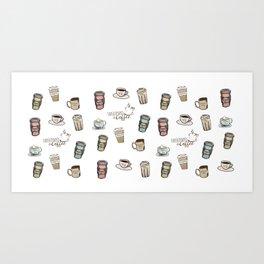 Sweatpants & Coffee Life Art Print
