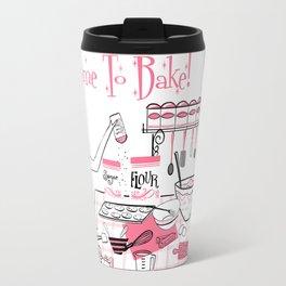 Time To Bake Travel Mug