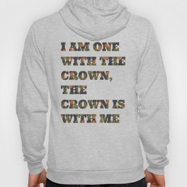 One With the Crown Hoody