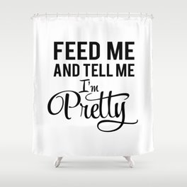 Feed Me Shower Curtain
