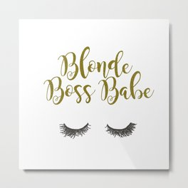 Blonde Boss Babe Metal Print