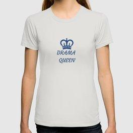 Blue Drama Queen Crown Queen Of Drama T-shirt