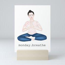 monday. breathe Mini Art Print