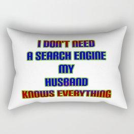 "Funny  ""My Husband Knows"" Joke Rectangular Pillow"